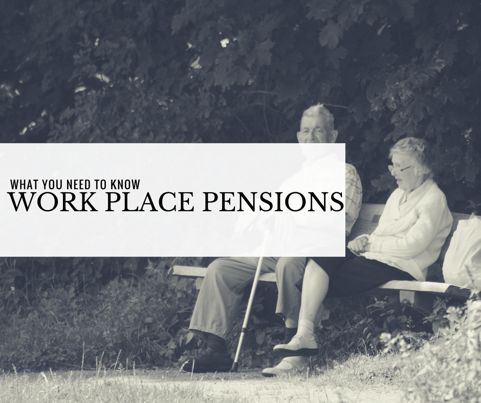 What You Need To Know About Workplace Pensions