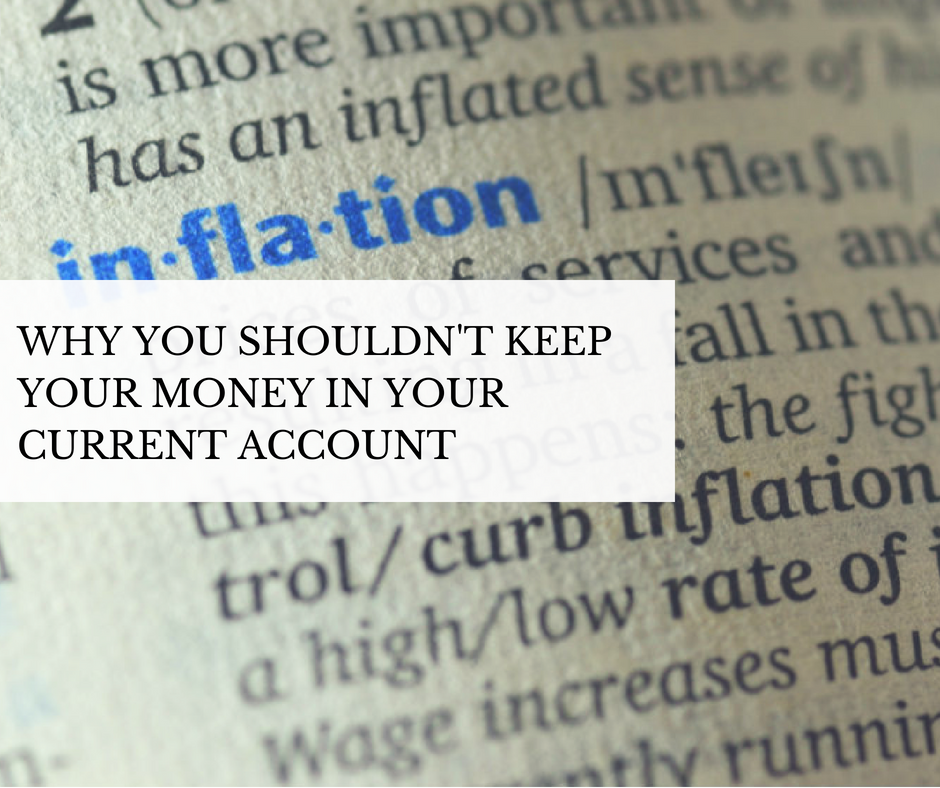 Why You Shouldn't Keep Your Money In Your Current Account