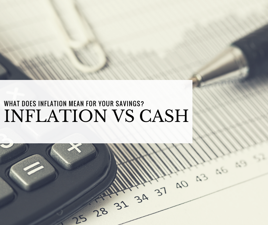 Inflation Vs. Cash: What does inflation mean for your savings?
