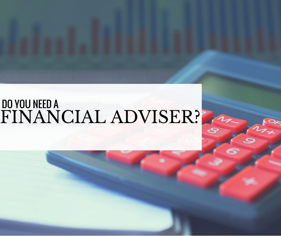Do You Need a Financial Adviser?
